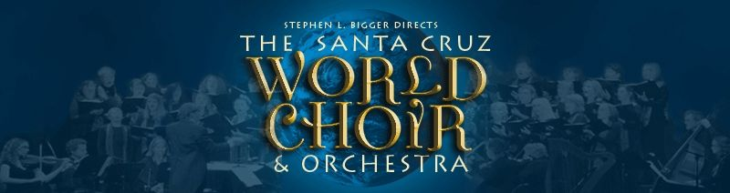 The Santa Cruz World Choir And Orchestra